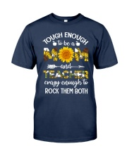 to be a Mom and Teacher Classic T-Shirt thumbnail