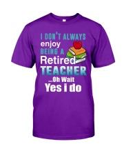Retired Teacher Classic T-Shirt front