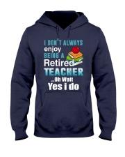 Retired Teacher Hooded Sweatshirt thumbnail