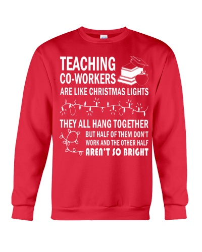 TEACHING CO-WORKERS ARE LIKE CHRISTMAS LIGHTS