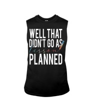 WELL THAT DIDN'T GO AS LESSON PLANNED Sleeveless Tee thumbnail