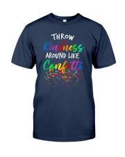 Throw kindness around like confetti Classic T-Shirt tile