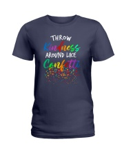 Throw kindness around like confetti Ladies T-Shirt thumbnail