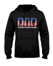 Dad - the Veteran - the Patriot Hooded Sweatshirt thumbnail