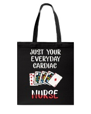Just your every cardiac Nurse Tote Bag thumbnail