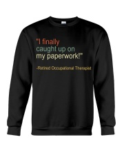 Retired Occupational Therapy Crewneck Sweatshirt thumbnail