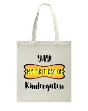 my first day of kindergaten Tote Bag thumbnail