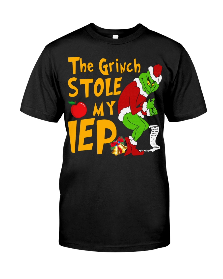 THE GRINCH STOLE MY IEP Classic T-Shirt