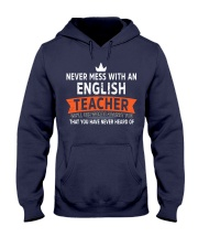 Never mess with an English Teacher Hooded Sweatshirt thumbnail