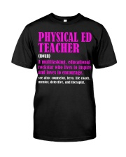 Physical Ed Teacher Classic T-Shirt front