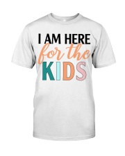 I am here for the kids Classic T-Shirt thumbnail