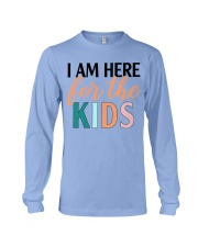 I am here for the kids Long Sleeve Tee thumbnail