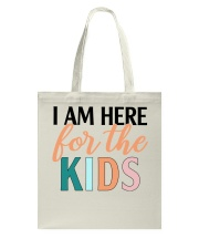 I am here for the kids Tote Bag thumbnail