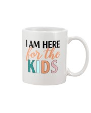 I am here for the kids Mug thumbnail