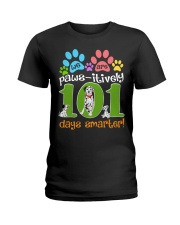WE ARE PAWS-ITIVELY 101 DAYS SMARTER Ladies T-Shirt thumbnail