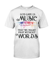 God Gave US MUSIC Classic T-Shirt front