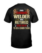 This Legendary Welder  Classic T-Shirt back