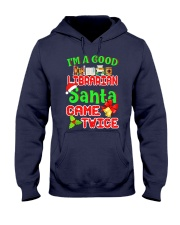 I'M A GOOD LIBRARIAN SANTA CAME TWICE Hooded Sweatshirt thumbnail