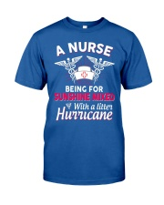 A Nurse Being a sunshine mixed Classic T-Shirt front