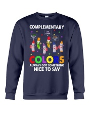 COMPLEMENTARY COLORS ALWAYS GOT SOMETHING  Crewneck Sweatshirt thumbnail