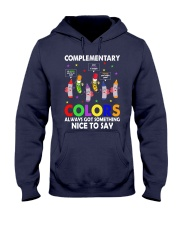 COMPLEMENTARY COLORS ALWAYS GOT SOMETHING  Hooded Sweatshirt thumbnail
