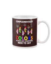 COMPLEMENTARY COLORS ALWAYS GOT SOMETHING  Mug thumbnail