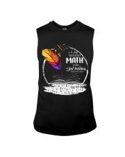 A DAY WITHOUT MATH IS LIKE JUST KIDDING  Sleeveless Tee thumbnail