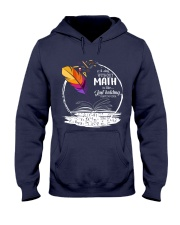 A DAY WITHOUT MATH IS LIKE JUST KIDDING  Hooded Sweatshirt thumbnail