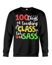 100 DAYS OF TEACHING MY CLASS WITH A LOT OF SASS Crewneck Sweatshirt thumbnail