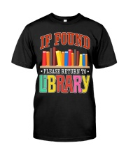 IF FOUND LIBRARY Classic T-Shirt front