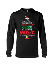 THE BEST WAY TO SPREAD CHRISTMAS CHEER Long Sleeve Tee thumbnail