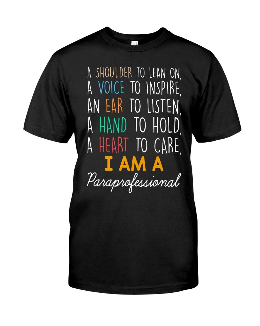 I am a Paraprofessional Classic T-Shirt