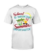 School is important But Summer Classic T-Shirt thumbnail
