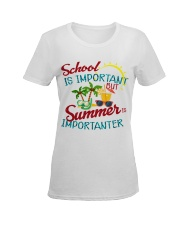 School is important But Summer Ladies T-Shirt women-premium-crewneck-shirt-front