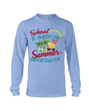 School is important But Summer Long Sleeve Tee thumbnail