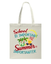 School is important But Summer Tote Bag thumbnail