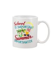 School is important But Summer Mug thumbnail