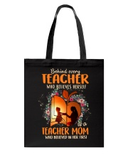 Teacher Mom who believed in her first Tote Bag thumbnail