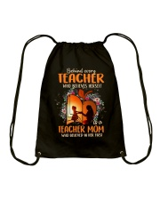 Teacher Mom who believed in her first Drawstring Bag thumbnail