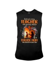 Teacher Mom who believed in her first Sleeveless Tee thumbnail