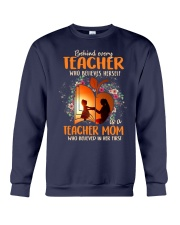 Teacher Mom who believed in her first Crewneck Sweatshirt thumbnail