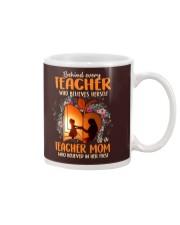 Teacher Mom who believed in her first Mug thumbnail