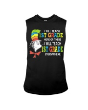 I WILL TEACH 1ST GRADE EVERYWHERE Sleeveless Tee tile