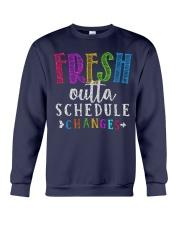Fresh outta schedule changes Crewneck Sweatshirt thumbnail