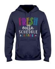 Fresh outta schedule changes Hooded Sweatshirt thumbnail
