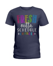 Fresh outta schedule changes Ladies T-Shirt thumbnail