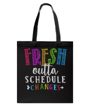 Fresh outta schedule changes Tote Bag thumbnail