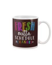 Fresh outta schedule changes Mug thumbnail