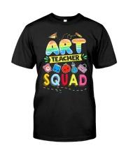 Art Teacher Squad Classic T-Shirt front