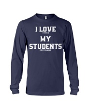 I LOVE IT WHEN MY STUDENTS STOP TALKING Long Sleeve Tee thumbnail